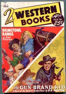 Two Western Books Pulp #5 Winter 1949- Gun Brand Kid vg