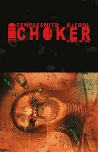 CHOKER (Image Comics) -- #1 2 3 4 5 6 -- FULL Series -- Ben Templesmith