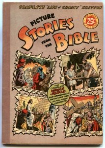Picture Stories From The Bible - Complete Life of Christ 1945