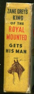 KING OF THE ROYAL MOUNTED-BIG LITTLE BOOK-#1452-1938-GETS HIS MAN-ZANE GREY-vg