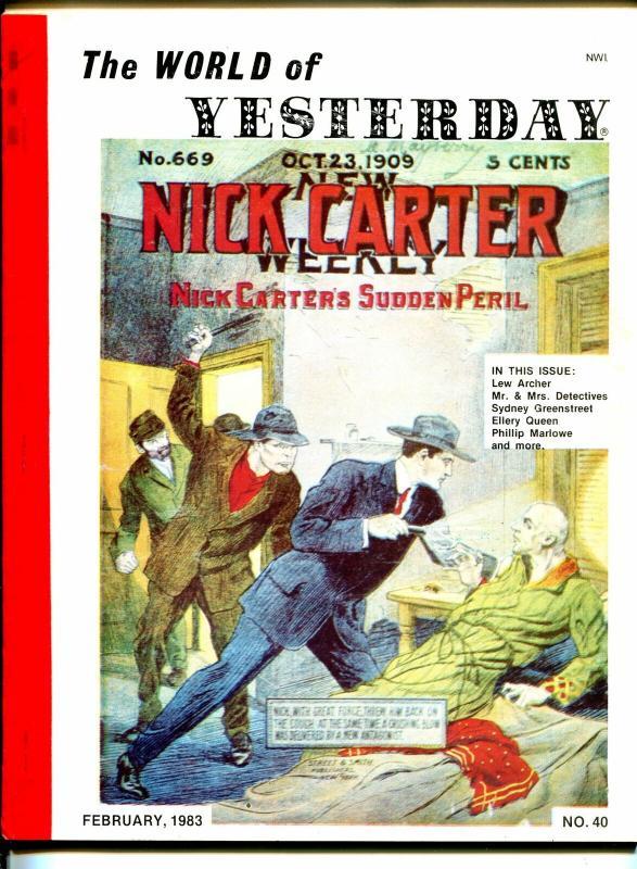 World of Yesterday  #40 2/1983-Nick Carter-Phillip Marlowe-Ellery Queen-VG