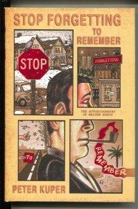 Stop Forgetting To Remember-Walter Kurtz-Peter Kuper-2007-HC-VG/FN