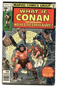 What If #13  CONAN HAD LIVED TODAY comic book Marvel FN+