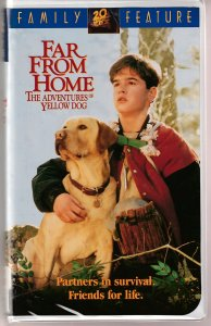 Far From Home The Adventures of Yellow Dog VHS