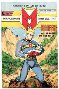 MIRACLEMAN #9-1986-Birth issue- Alan Moore-