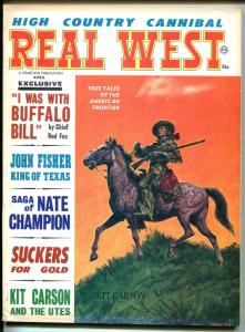Real West  4/1968-Kit Carson-Earl Norem-Buffalo Bill-pulp frontier thrills-VG