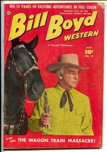 Bill Boyd Western #12 1951-Fawcett-Photo cover-52 page issue-Man in drag stor...