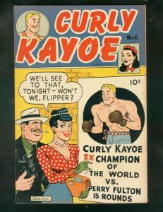 CURLY KAYOE COMICS #6-SAM LEEF PHOTO-BOXING ART-1950- FN