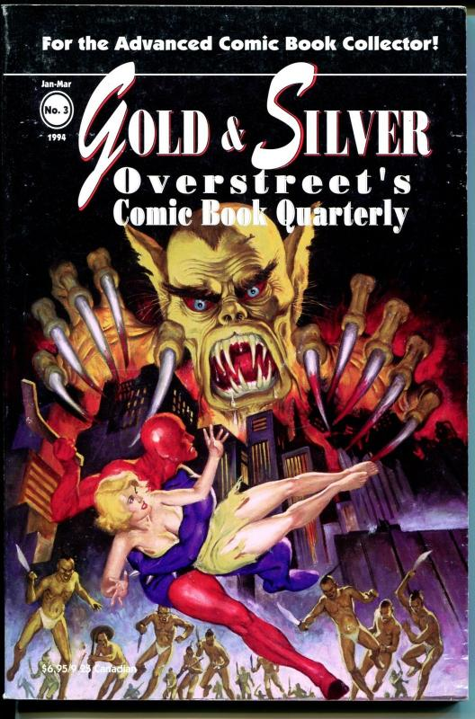 Gold & Silver Overstreet's Comic Book Quarterly #3 1994-DeSoto-Steranko-FN-