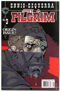 JUST A PILGRIM #3, NM+, Garth Ennis,Battles, Apocalypse, Wasteland,more in store