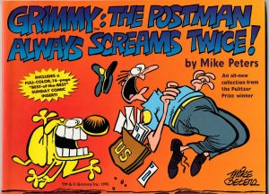 Grimmy–The Postman Always Screams Twice by Mike Peters