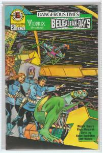 $.99 CENT SALE! - DANGEROUS TIMES #2 EVOLUTION COMICS -  N/M - BAGGED & BOARDED