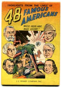 48 FAMOUS AMERICANS-1947 GIVEAWAY-SIMON AND KIRBY ART -VG