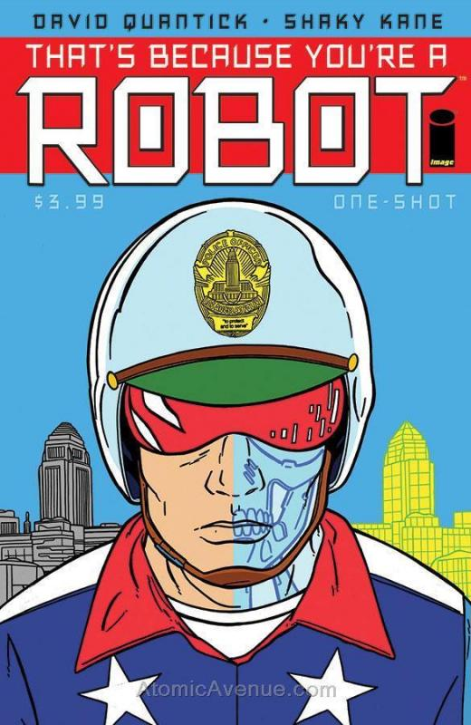 Thats Because You're A Robot #1 VF/NM; Image | save on shipping - details inside