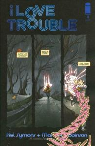 I Love Trouble #4 VF/NM; Image | save on shipping - details inside