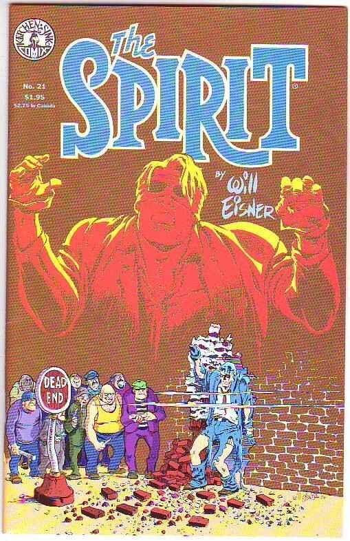 Spirit, the by Will Eisner #21 (Jul-86) NM/NM- High-Grade The Spirit