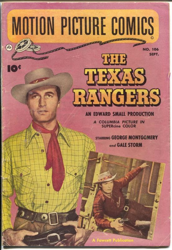 Motion Picture Comics #106 1951-Fawcett-George Montgomery-Texas Rangers-VG