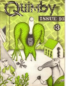 Quimby Issue 16 Edited by Geary Kaczorowski Comix by Tim Gallivan, DB Velveeta++