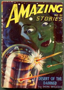 Amazing Stories Pulp May 1947- Desert of the Damned- Wild cover VG