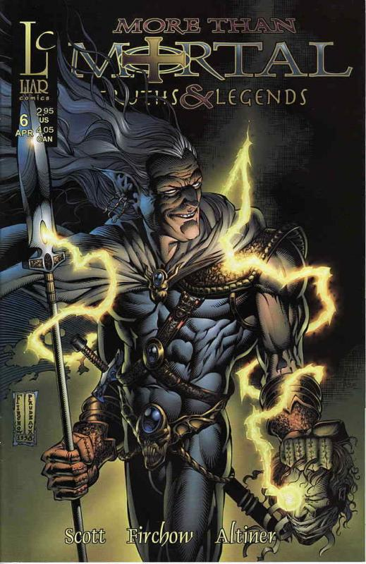 More Than Mortal: Truths & Legends #6 VF/NM; Liar | save on shipping - details i