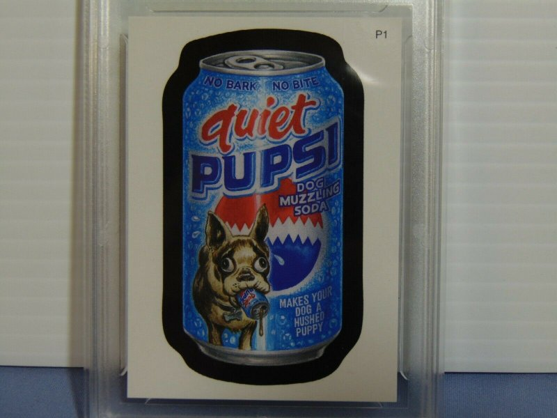 2007 Wacky Packages #P1 Promo Sticker Card Quiet Pupsi - GMA Gem Mint 10 L@@K!