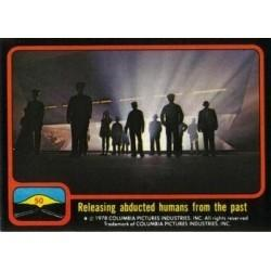 1978 Topps Close Encounters RELEASING ABDUCTED HUMANS FROM THE PAST #50