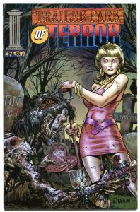 TRAILER PARK OF TERROR #2, NM+, Zombies, Ghouls, Horror, more TPOT in store