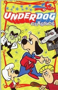 Underdog Classics Trade Paperback (Cover Price 19.99)