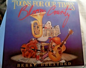 Bloom County Toons For Our Times by Berke Breathed Opus The Penguin Cartoon 1984