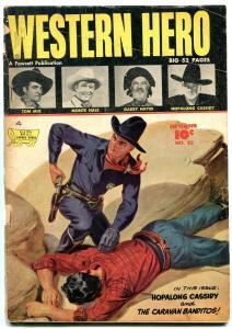 WESTERN HERO #82 HOPALONG CASSIDY NORMAN SAUNDERS  1949 G