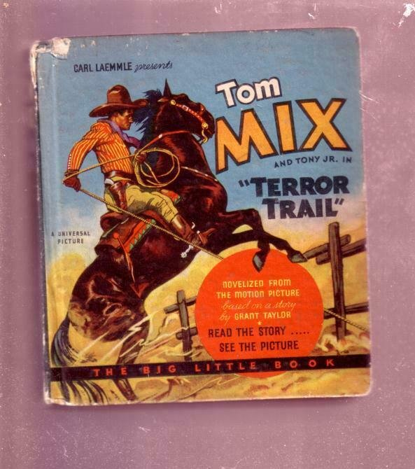 TOM MIX AND TONY JR. TERROR TRAIL CARL LAEMMLE #762 BLB VG+