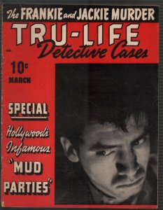Tru-Life Detective Cases /1943-Tayshack-Hollywood mud parties-horror-crime-VG+