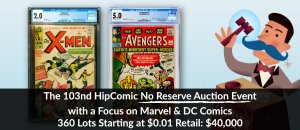 The 103rd HipComic No Reserve Auction Event