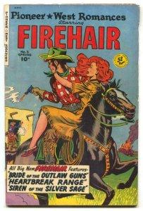 Pioneer West Romances #3 1950- FIREHAIR- FN-