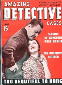 AMAZING DETECTIVE  CASES #1 JUNE 1940-PULP-CRIME-SOUTHERN STATES PEDIGREE-vf