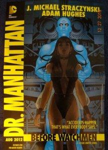 DR.MANHATTAN BEFORE WATCHMEN Promo Poster, 11 x 17, 2012, DC Adam Hughes Unused