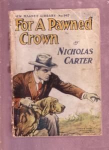 NEW MAGNET LIBRARY-#947-DIME NOVEL-NICHOLAS CARTER FR
