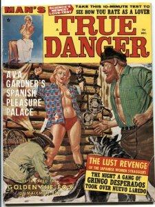 Man's True Danger December 1963- Lust Revenge- Ava Gardner