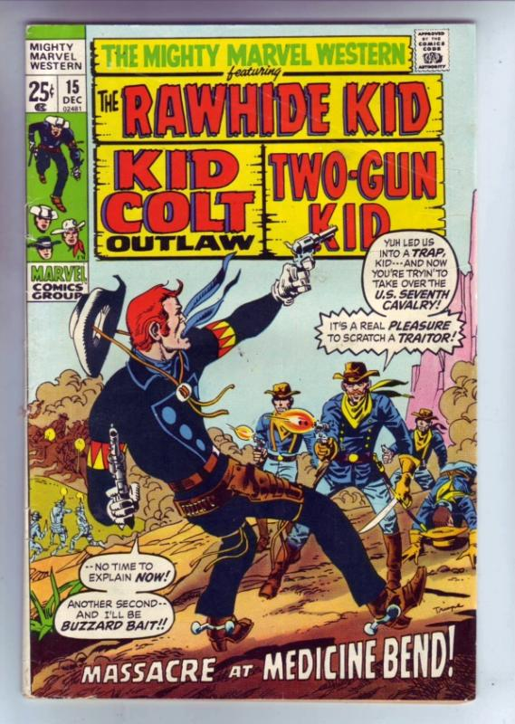 Mighty Marvel Western #15 (Dec-71) VF- High-Grade Rawhide Kid, Kid Colt, Two-...