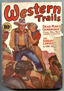 Western Trails Pulp April 1937- Dead Man's Gunsmoke FR