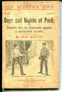 Days and Nights of Peril - Old Sleuth #76 1897-pulp detective-rare-G/VG