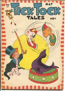 Tick Tock Tales #17 1947-ME-Seal trick cover-Tom-Tom-Pixies-VG