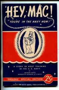 HEY, MAC! #1-1944-CURTIS-NAVY BOOT CAMP-SOUTHERN STATES-fn/vf
