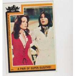 1977 Topps Charlie's Angels A PAIR OF SUPER-SLEUTHS! #127