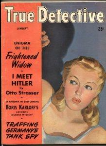 True Detective Magazine January 1942-HITLER- Karloff