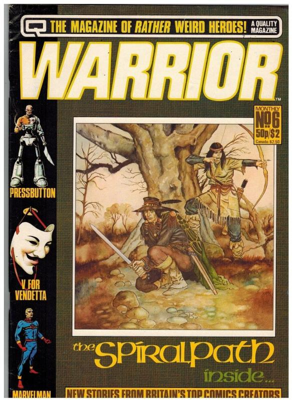 WARRIOR (1982 QUALITY) 6 VG ALAN MOORE+++++