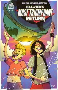 Bill & Ted's Most Triumphant Return #1E FN; Boom!   save on shipping - details i