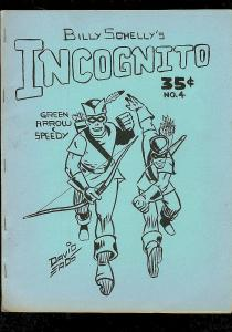 INCOGNITO FANZINE #4-GREEN ARROW-ROY THOMAS-H ROGOFSKY FN