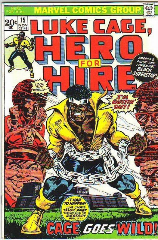 Luke Cage Hero for Hire #15 (Nov-73) VF/NM- High-Grade Luke Cage