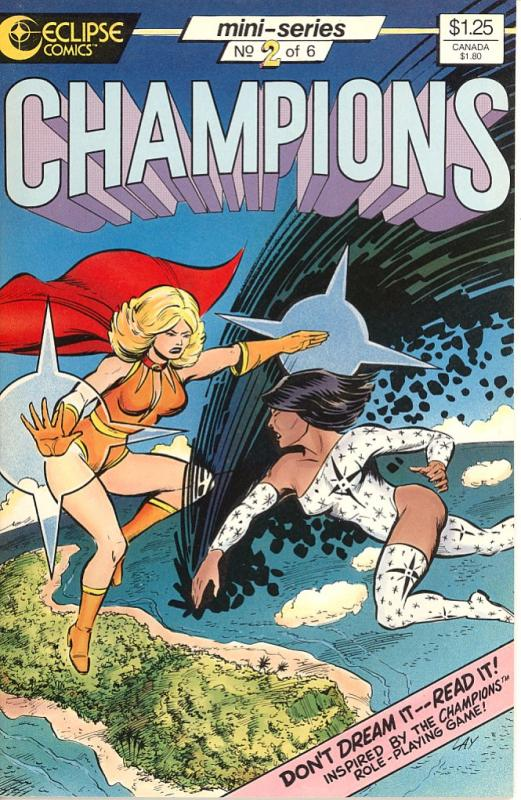 Champions # 2 of 6 Inspired by the Champions Role Playing...